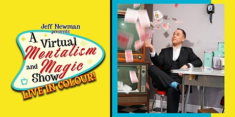 Jeff Newman: A Virtual Mentalism and Magic Show! tickets