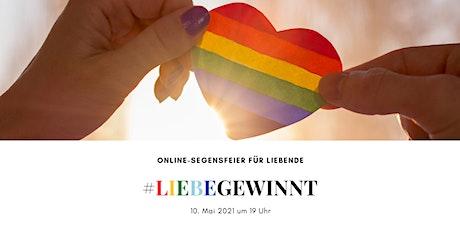 Liebe gewinnt: digitale Segensfeier für alle Liebenden Tickets