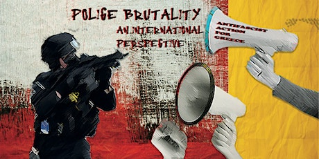 Police Brutality: An international perspective tickets