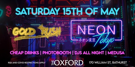 Gold Rush • NEON TOKYO • Sat 15th May tickets