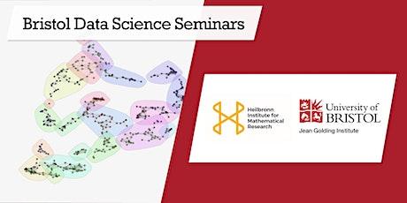Bristol Data Science Seminar Series: Andreas Soteriades & Milan Wiedemann tickets