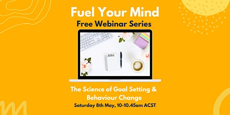The Science of Goal Setting & Behaviour Change tickets