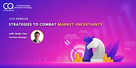 Strategies to Combat Market Uncertainty tickets