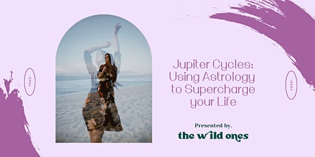 Jupiter Cycles: Using Astrology to Supercharge your Life tickets