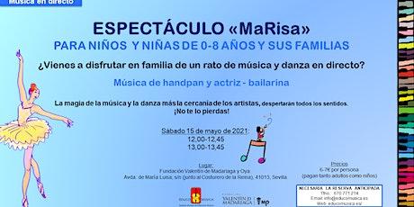 Espectáculo MaRisa - Pase 2 entradas