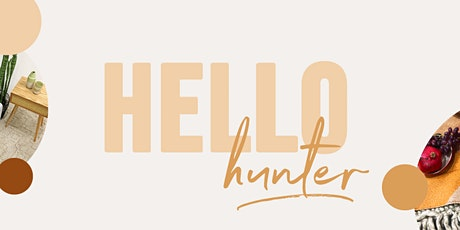 Hello Hunter Furniture Pop-Up - VIP First Look tickets