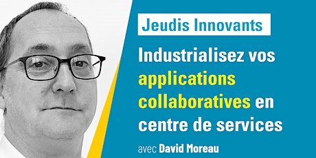 Devolis-Industrialisez vos applications collaboratives en centre de service billets