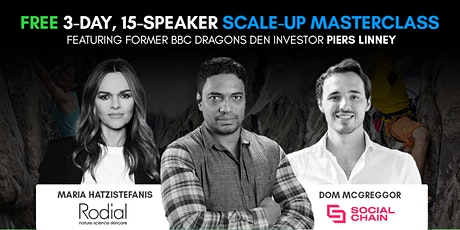 Scale up Entrepreneurs Masterclass with Piers Linney - FREE online event tickets