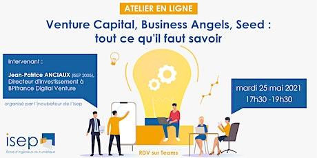 Venture Capital, Business Angels, Seed : tout ce qu'il faut savoir! tickets