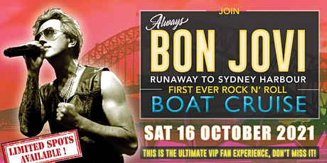 RUNAWAY TO SYDNEY HARBOUR WITH ALWAYS BON JOVI tickets