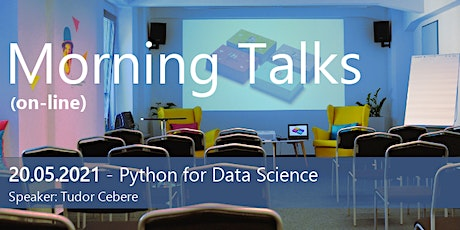 MORNING TALKS - PYTHON FOR DATA SCIENCE tickets