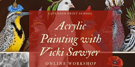 Acrylic Painting with Artist Vicki Sawyer |  Online Workshop tickets