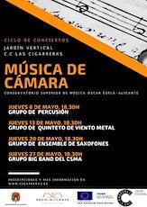 """Ciclo conciertos """"Música de cámara"""" Jardín Vertical CC Las Cigarreras entradas"""