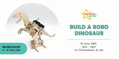 STEAM Discovery Workshop - Robo Dinosaur (EJ Thinkubator, Ubi) tickets