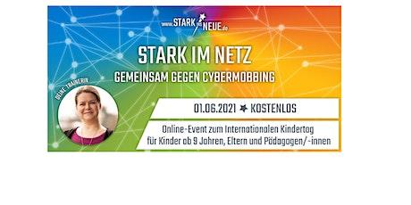 """""""Stark im Netz- gemeinsam gegen Cybermobbing""""  (Eltern- Pädagogenkurs) Tickets"""
