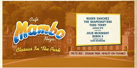 Cafe Mambo Ibiza - Classics In The Park | Henley-On-Thames tickets