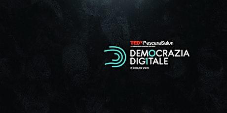 TEDxPescaraSalon DEMOCRAZIA DIGITALE biglietti