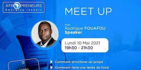 MEET-UP AEL  avec Rodrigue Fouafou:  Structurer , Réussir son Business billets