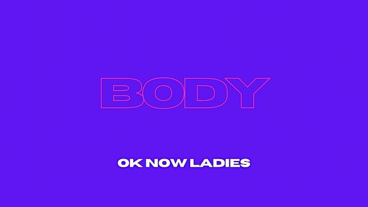 OK Now Ladies: BODY (CITY CLASS) image