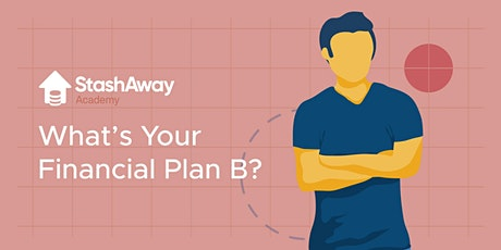 Live Webinar: What is your Financial Plan B? tickets