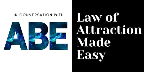 In Conversation with Abe: Law of Attraction Made Easy tickets