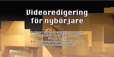 Videoredigering för nybörjare biljetter