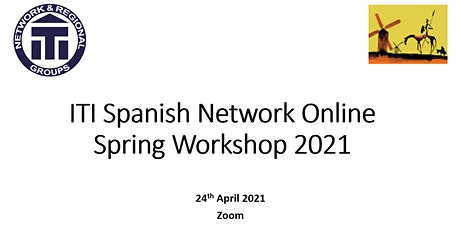 Recording of ITI Spanish Network Online Spring Event entradas