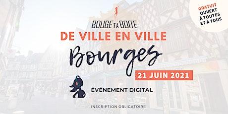 Bouge ta Boite de ville en ville à Bourges tickets