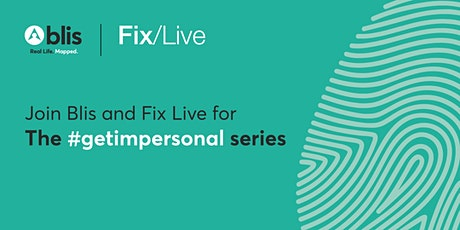 Fix x Blis The #getimpersonal series: The perfect storm of change tickets