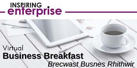 Business Breakfast - Brecwast Busnes tickets