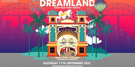 Dreamland Theme Park Music Festival 2021 tickets