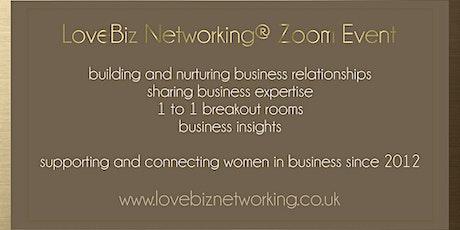 Lichfield #LoveBiz Networking® Online Event tickets