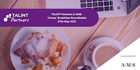 TALiNT Partners & AMS: Virtual Talent Breakfast tickets