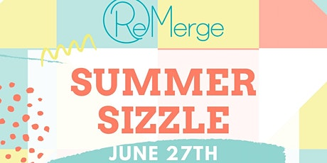 ReMerge Summer Sizzle Family Event tickets