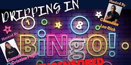 Dripping In Bingo ATX tickets