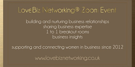 Sutton Coldfield and Tamworth #LoveBiz Networking® Online Event tickets