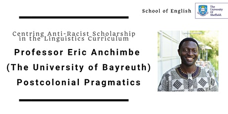 Professor Eric Anchimbe (University of Bayreuth) on Postcolonial Pragmatics tickets