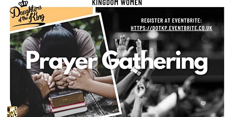 Daughters of The King (DOTK) - Online Prayer Gathering tickets