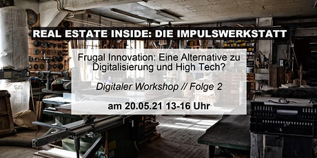 Frugal Innovation: Eine Alternative zu Digitalisierung und High Tech? Tickets