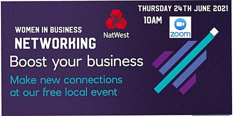 Women in Business - Networking to Boost your Business tickets