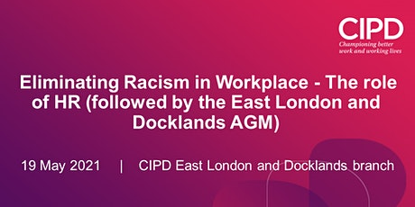 Eliminating Racism in Workplace - The role of HR  ( followed by AGM) tickets