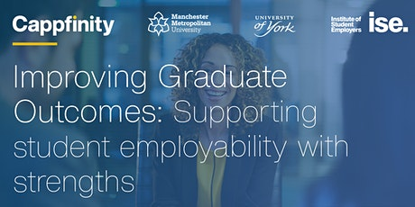 ISE and Cappfinity Partnership Webinar: Improving Graduate Outcomes tickets