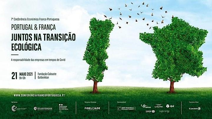 imagem Evento Presencial/Online - PORTUGAL & FRANÇA, Juntos na Transição Ecológica