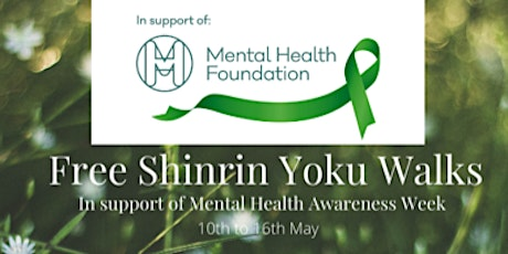 Free Forest bathing Walk for Mental Health Awareness Week tickets