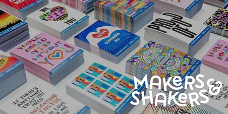 Makers & Shakers - Posters for the People Design Workshop tickets