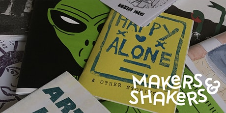 Makers & Shakers - Zine making workshop tickets