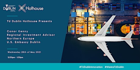TU Dublin Hothouse Learn & Lunch presents Conor Kenny, U.S. Embassy Dublin tickets