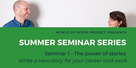 The Power of Stories - S1 of Summer Seminar Series with WOW Project tickets