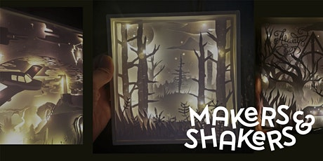 Makers & Shakers - Make an illuminated box frame workshop tickets