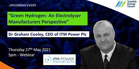 """Green Hydrogen: An Electrolyser Manufacturers Perspective"" Tickets"